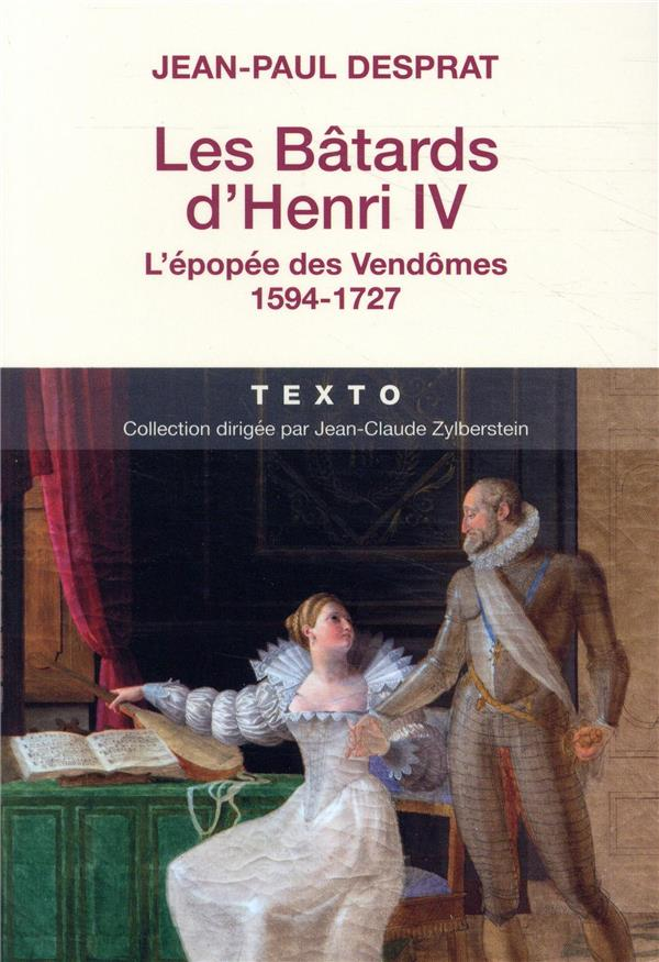 LES BATARDS D'HENRI IV  TALLANDIER